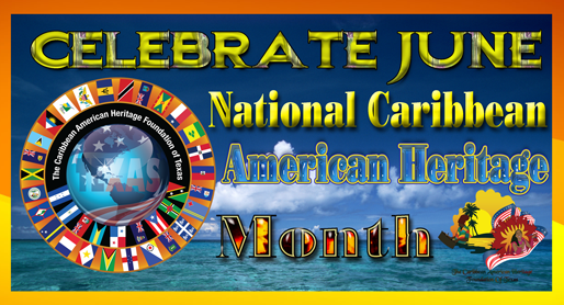 CAHFT_National_Caribbean_American_Heritage_Month2